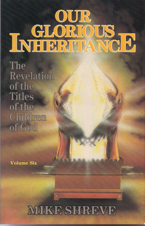 Our Glorious Inheritance Volume 6 $15