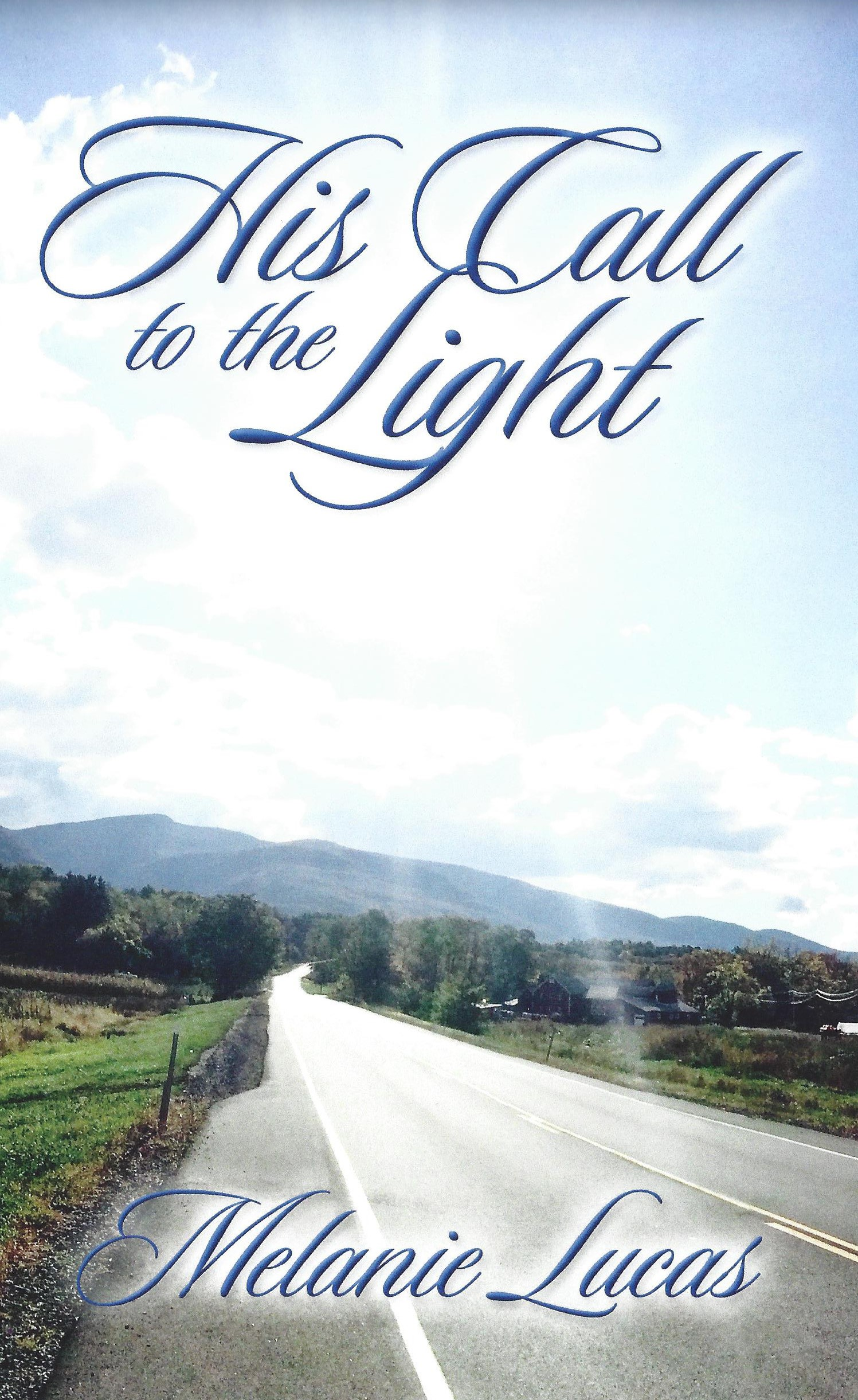 His Call to the Light $11.99