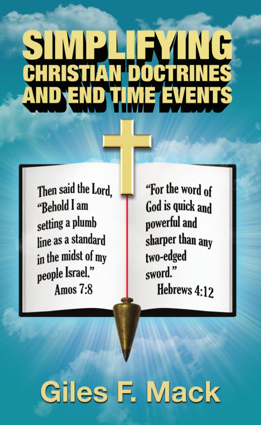 Simplifying Christian Doctrines and End Time Events $14.99