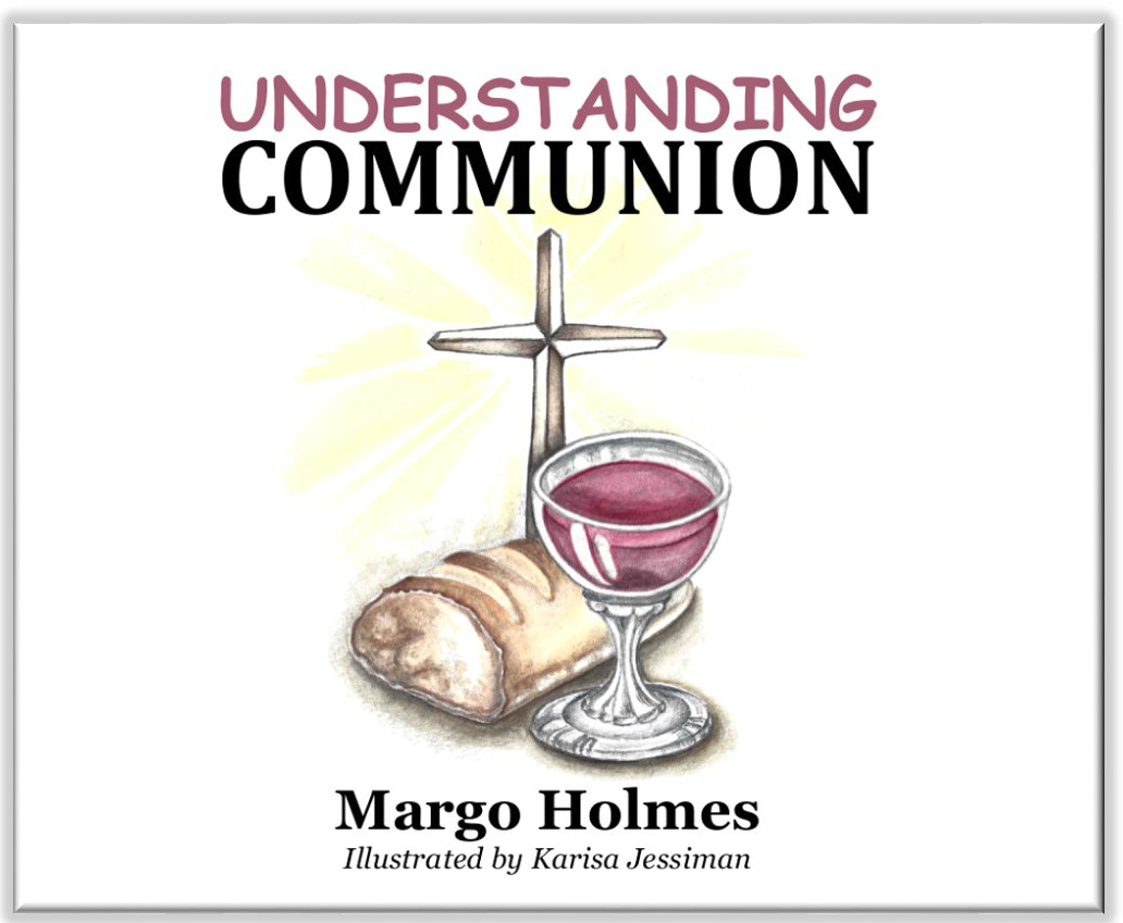 #3 Understanding Communion