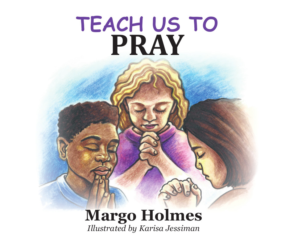 #4 Teach Us To Pray