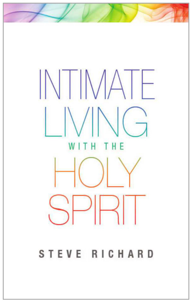 Intimate Living with the Holy Spirit