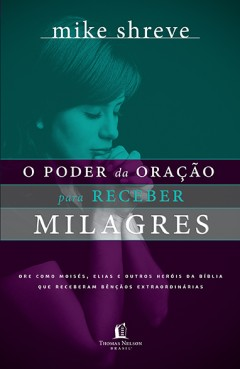 Powerful Prayers for Supernatural Results (Portuguese)