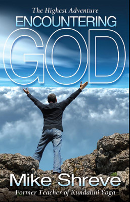 The Highest Adventure: Encountering God / English Version